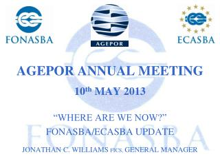 AGEPOR ANNUAL MEETING 10 th  MAY 2013