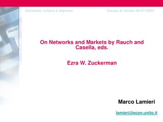 On Networks and Markets by Rauch and Casella, eds.  Ezra W. Zuckerman