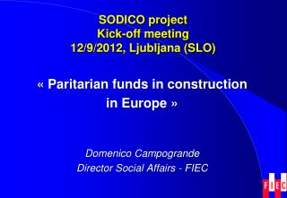 SODICO  project Kick-off meeting 12/9/2012, Ljubljana (SLO)