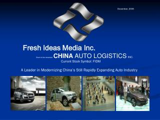 A Leader in Modernizing China's Still Rapidly Expanding Auto Industry