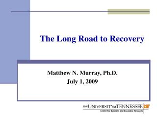 The Long Road to Recovery