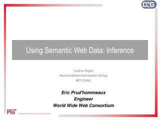 Using Semantic Web Data: Inference