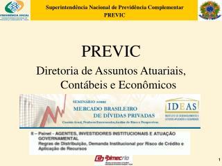 PREVIC Diretoria de Assuntos Atuariais, Contábeis e Econômicos