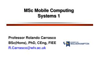 MSc Mobile Computing Systems 1