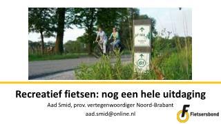 Recreatief fietsen: nog een hele uitdaging