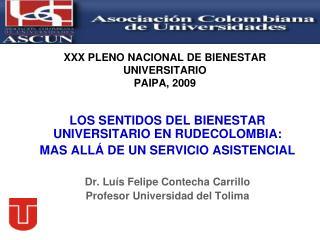 XXX PLENO NACIONAL DE BIENESTAR UNIVERSITARIO PAIPA, 2009