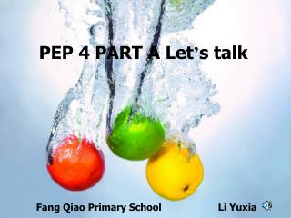 PEP 4 PART A Let ' s talk