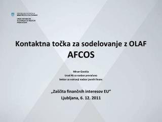 Kontaktna točka za sodelovanje z OLAF AFCOS