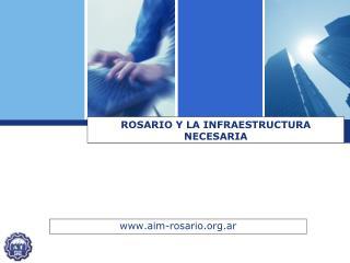 ROSARIO Y LA INFRAESTRUCTURA NECESARIA
