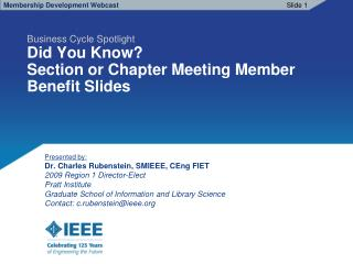 Business Cycle Spotlight Did You Know? Section or Chapter Meeting Member  Benefit Slides