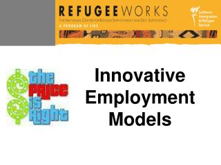 Innovative Employment Models