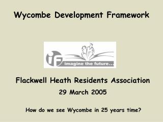 Wycombe Development Framework