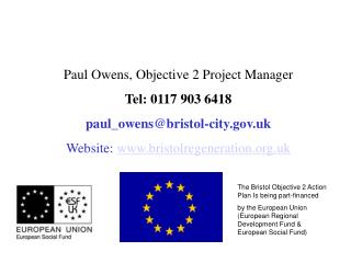 The Bristol Objective 2 Action Plan Is being part-financed