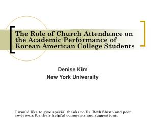 The Role of Church Attendance on the Academic Performance of Korean American College Students