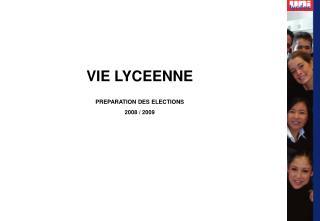 VIE LYCEENNE PREPARATION DES ELECTIONS 2008 / 2009