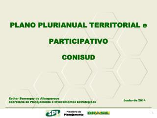 PLANO PLURIANUAL TERRITORIAL e  PARTICIPATIVO CONISUD
