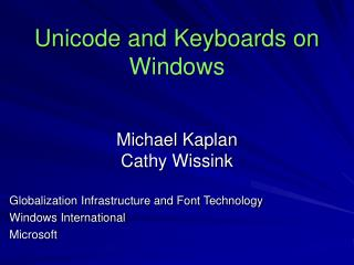 Unicode and Keyboards on Windows