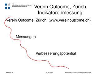 Verein Outcome, Zürich  Indikatorenmessung