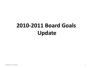2010-2011 Board Goals  Update