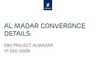 Al Madar Convergnce Details