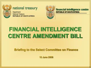 FINANCIAL INTELLIGENCE  CENTRE AMENDMENT BILL