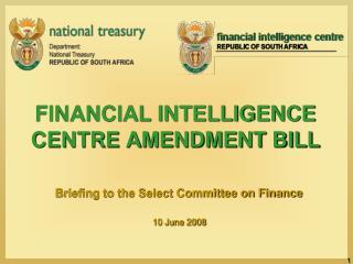 FINANCIAL INTELLIGENCE  CENTRE AMENDMENT BILL