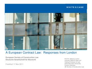 A European Contract Law:  Responses from London