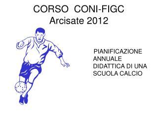 CORSO  CONI-FIGC Arcisate 2012