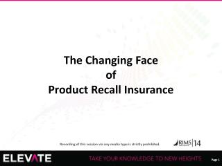 The Changing Face  of  Product Recall Insurance