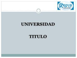 UNIVERSIDAD TITULO