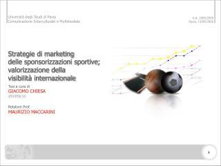Strategie di marketing  delle sponsorizzazioni sportive; valorizzazione della