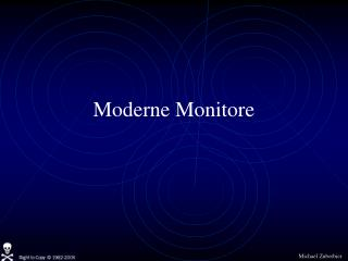 Moderne Monitore