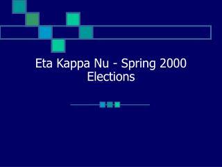 Eta Kappa Nu - Spring 2000 Elections