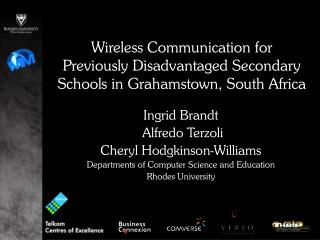 Wireless Communication for Previously Disadvantaged Secondary Schools in Grahamstown, South Africa