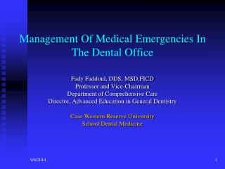 Management Of Medical Emergencies In The Dental Office