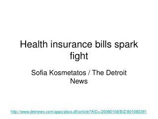 Health insurance bills spark fight