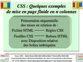 CSS : Quelques exemples  de mise en page fluide en n colonnes