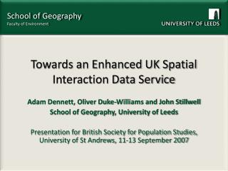 Towards an Enhanced UK Spatial Interaction Data Service