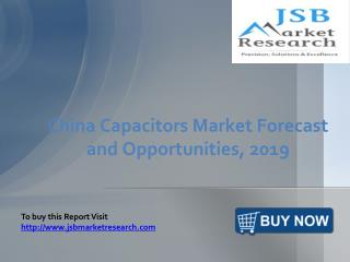 JSB Market Research: China Capacitors Market