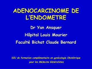 ADENOCARCINOME DE L'ENDOMETRE