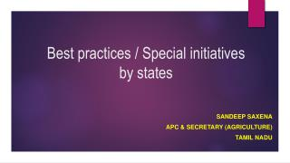 Best practices / Special initiatives by states