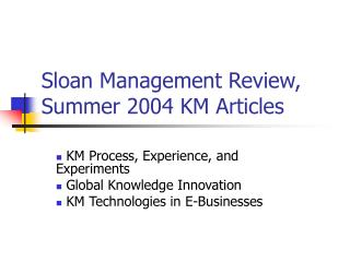 Sloan Management Review, Summer 2004 KM Articles