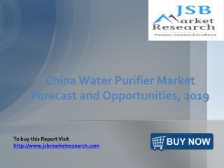 JSB Market Research: China Water Purifier Market