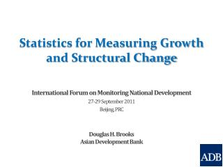 Statistics for Measuring Growth  and Structural Change