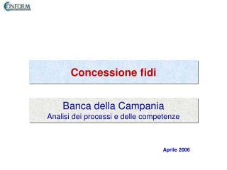 Banca della Campania Analisi dei processi e delle competenze