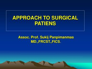 APPROACH TO SURGICAL PATIENS