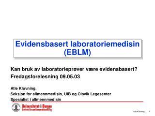 Evidensbasert laboratoriemedisin (EBLM)