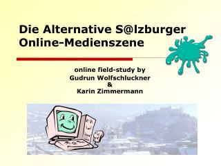 Die Alternative S@lzburger Online-Medienszene