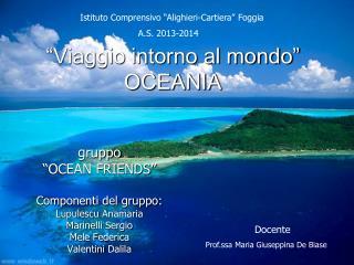 """""""Viaggio intorno al mondo"""" OCEANIA"""