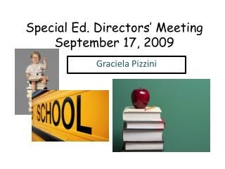 Special Ed. Directors' Meeting September 17, 2009